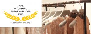 Top Upcoming fashion Blogs 2021   Header 1